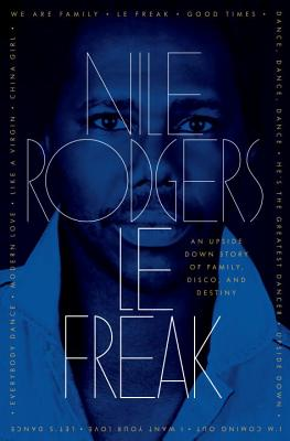 Le Freak By Rodgers, Nile