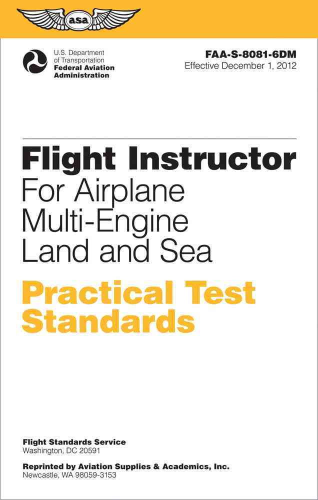 Flight Instructor Practical Test Standards for Airplane Multi-engine Land and Sea By Federal Aviation Administration